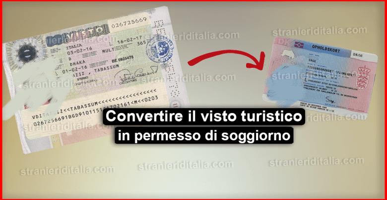 Come convertire il visto turistico per l'Italia in permesso di soggiorno