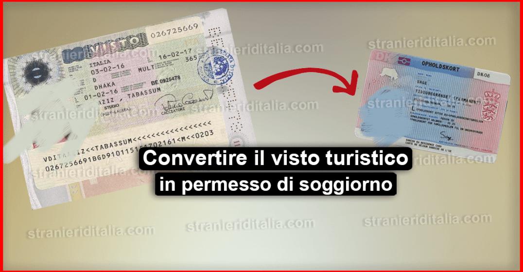 Come convertire il visto turistico per l\'Italia in permesso di ...