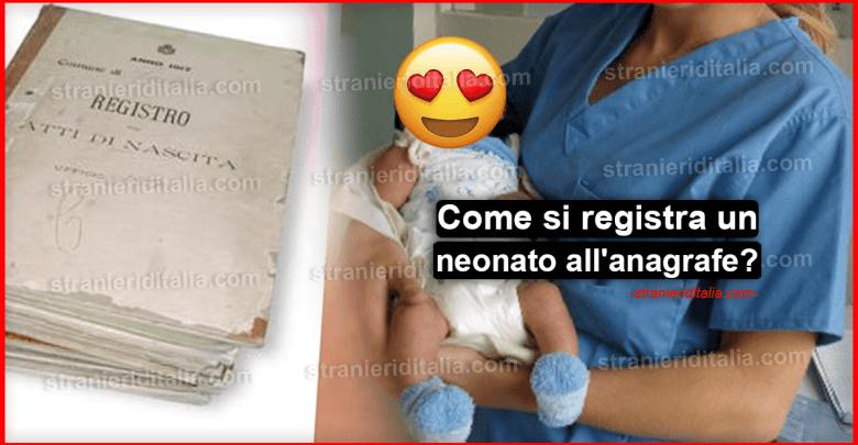 Come si registra un neonato all'anagrafe?
