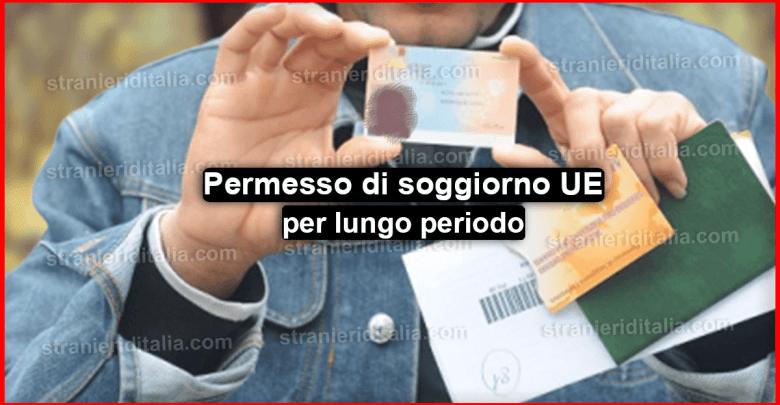 Documenti per richiedere il permesso di soggiorno UE per lungo periodo
