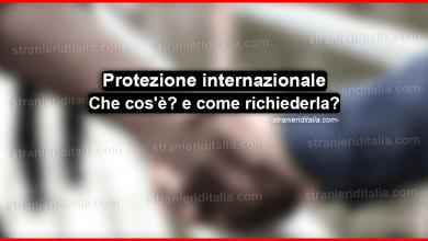 Photo of Protezione internazionale: Che cos'è? e come richiederla?