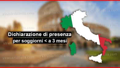 Dichiarazione di presenza per soggiorni inferiori a 3 mesi in Italia