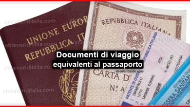 Documenti di viaggio equivalenti al passaporto : le varie tipologie