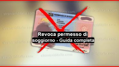 Photo of Revoca permesso di soggiorno: in quali casi avviene?