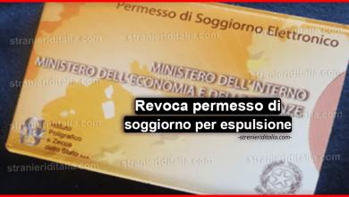 Revoca permesso di soggiorno per espulsione dal territorio italiano