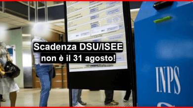 Photo of Scadenza DSU ai fini ISEE: INPS proroga la data di scadenza!