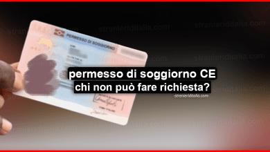 Photo of Il permesso di soggiorno CE chi non può fare richiesta? (la Ex-Carta di soggiorno)
