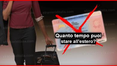 Quanto tempo puoi stare fuori dall'italia senza perdere il permesso?