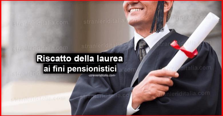Riscatto della laurea ai fini pensionistici gestioni dipendenti privati