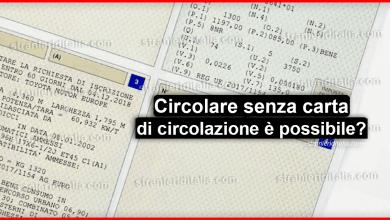 Photo of Circolare senza carta di circolazione ritirata è possibile?