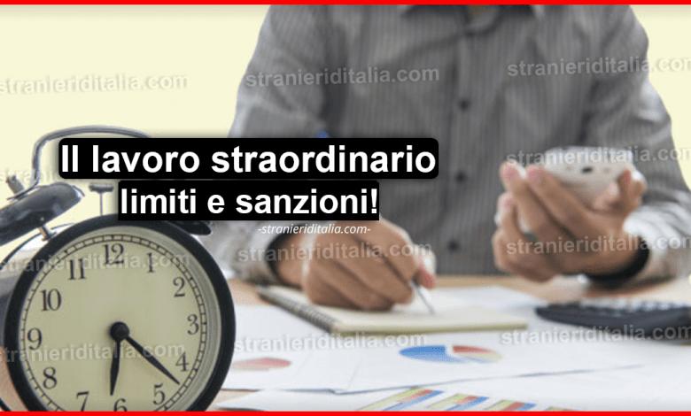 Il lavoro straordinario limiti e sanzioni: Massimo di ore che si possono fare!
