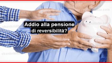 Photo of Addio alla pensione di reversibilità? Ecco tutta la verità..