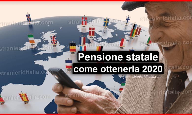 Pensione statale all'estero: Ecco come ottenerla 2020