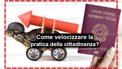 Photo of Come velocizzare la pratica della cittadinanza?