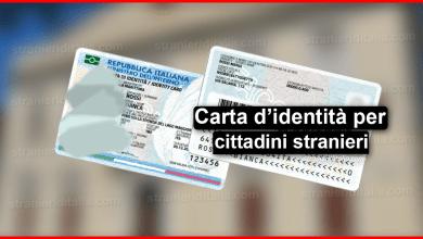 Photo of Carta di identità per cittadini stranieri 2020   Stranieri d'Italia