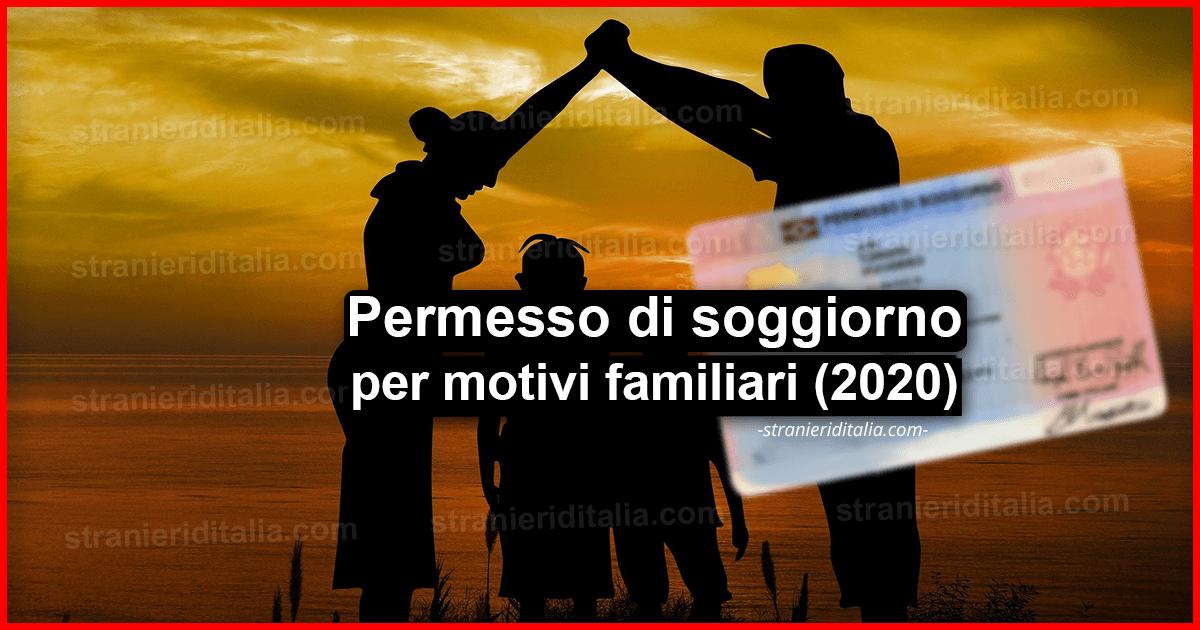 Permesso Di Soggiorno Per Motivi Familiari Stranieri D Italia