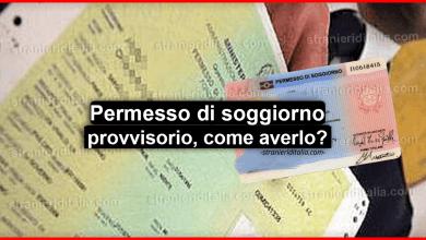 Photo of Permesso di soggiorno provvisorio (Procedura 2020) | Stranieri d'Italia