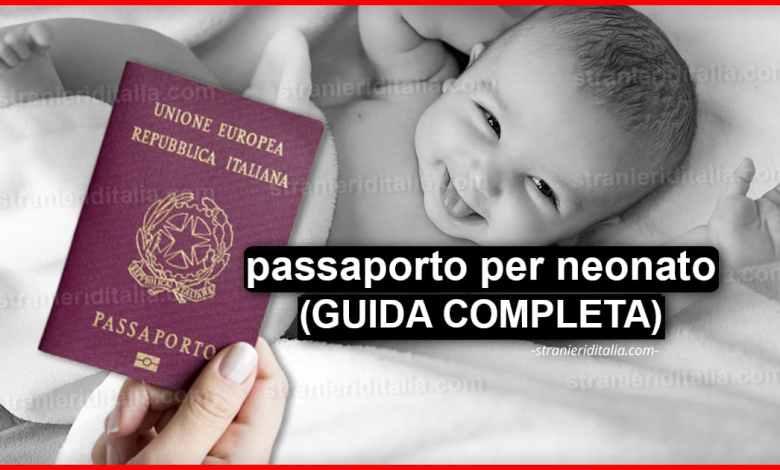 Photo of Come fare passaporto per neonato? (GUIDA COMPLETA)