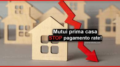 Photo of Mutui prima casa: STOP pagamento rate! | Stranieri d'Italia
