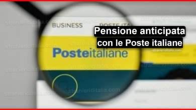 Photo of Pensione anticipata con le Poste: ecco come ritirarla!