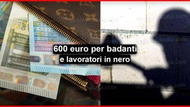 Photo of 600 euro per badanti e lavoratori in nero (reddito di emergenza)