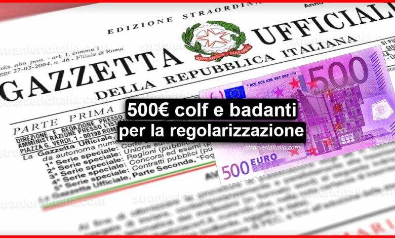 500 euro colf e badanti per la regolarizzazione in Gazzetta Ufficiale