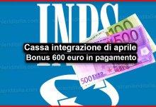 Photo of Cassa integrazione di aprile e Bonus 600 euro in pagamento