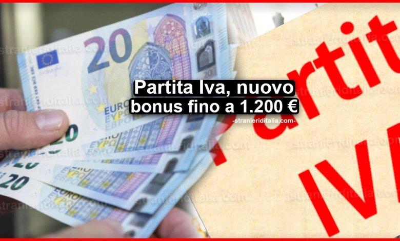 Partita Iva, nuovo bonus fino a 1.200 €: Come ottenerlo!