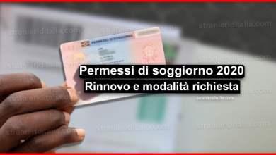 Photo of Permessi di soggiorno 2020: validità, rinnovo, modalità richiesta..