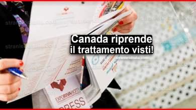 Photo of Canada riprende il trattamento visti per i visitatori! | Stranieri d'Italia