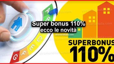 Photo of Super bonus 110%: ecco le novità per chi ne usufruisce