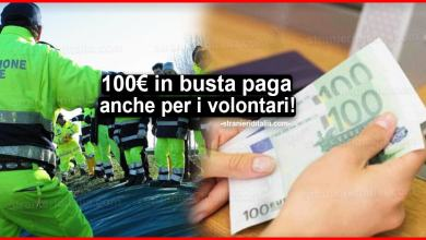 Photo of 100 euro in busta paga anche per i volontari! Le novità