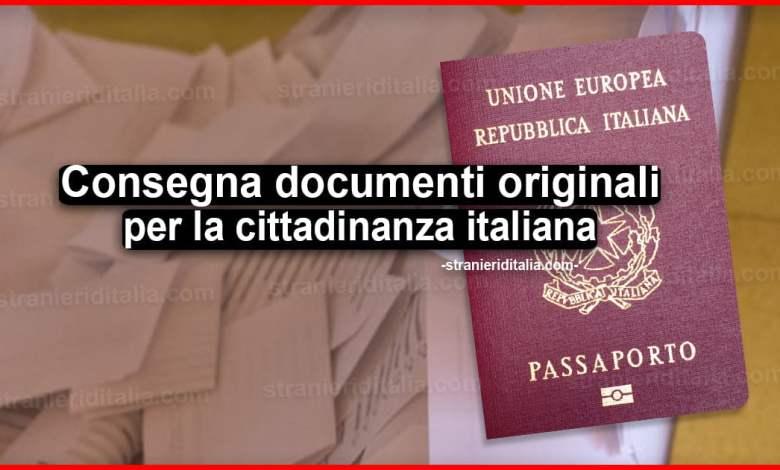 Consegna Documenti Originali Per La Cittadinanza Italiana Quando Si Fa