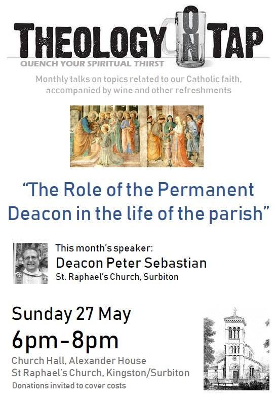 """The Role of the Permanent Deacon in the life of the parish"" (Deacon Peter Sebastian, 27 May 2018)"
