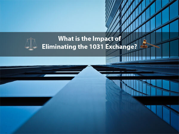 What is the Impact of Eliminating the 1031 Exchange JPG