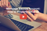 Mortgage Escrow Account: How to Properly Set It Up