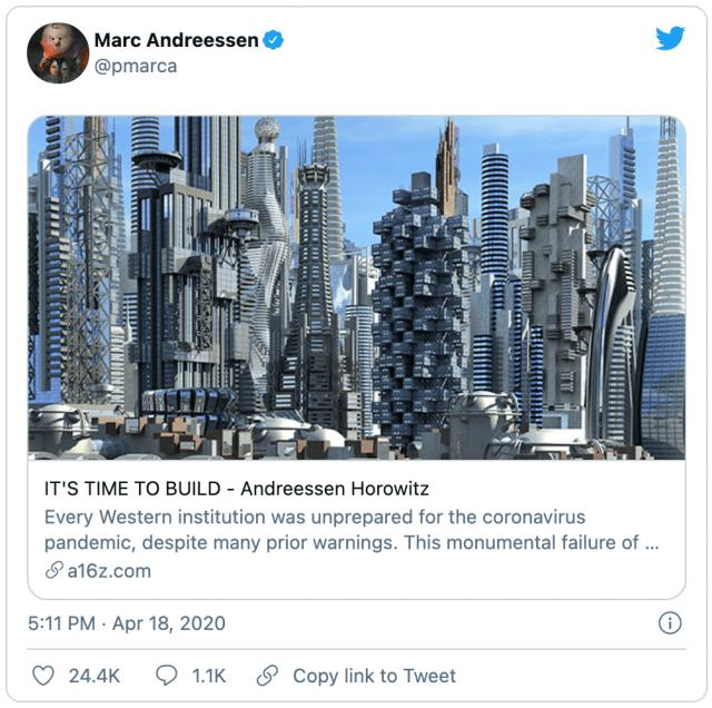 """Marc Andreessen's """"It's Time to Build"""" tweet"""