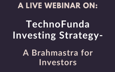 A Live Webinar On – TechnoFunda Investing Strategy