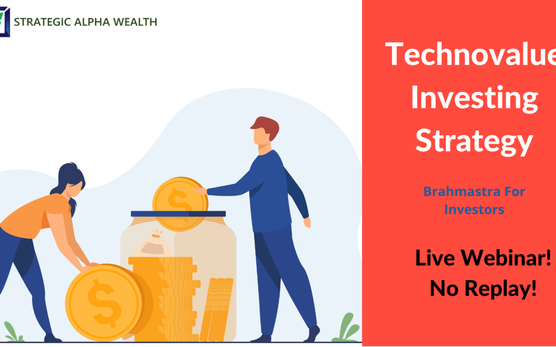 TechnoValue Investing Strategy – Live Webinar!