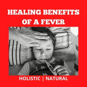 Benefits Of A Fever