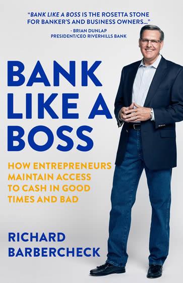 Bank Like A Boss by Richard Barbercheck