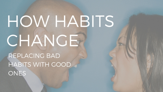 "Text reading ""how habits change"" over two people fighting"