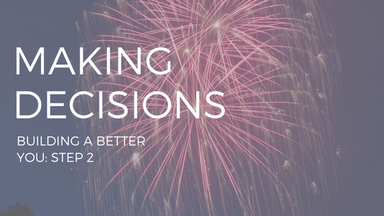 "TEXT ""MAKING DECISIONS"" OVER THE PHOTO OF A FIREWORK"
