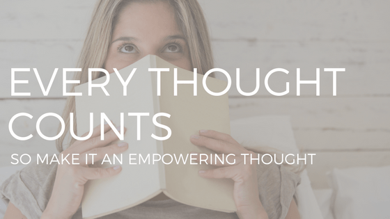 "Text reading ""every thought counts, so make it an empowering thought"" over photo of young blonde woman reading book."