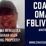 Bagaimana Mengelola Perusahaan Agen Marketing Properti? FB LIVE #2 MZ Omar