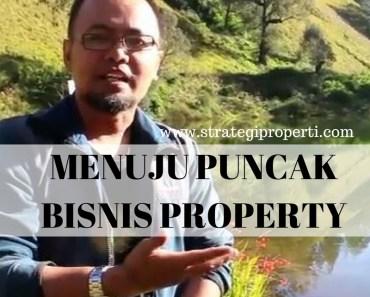 Menuju Puncak Bisnis Property