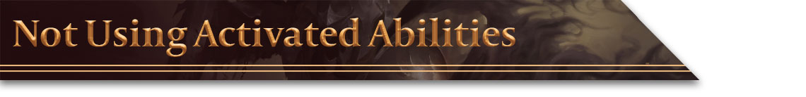 Header - Not Using Activated Abilities
