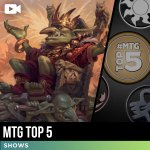 Top 5 MTG Moments of the Week, October 22nd