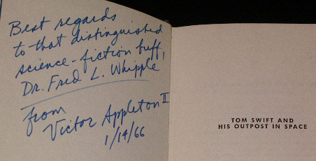Presentation signature from Victor Appleton II to Dr. Fred L. Whipple, an expert on comets who was a consultant on Tom Swift and the Mystery Comet (1966).