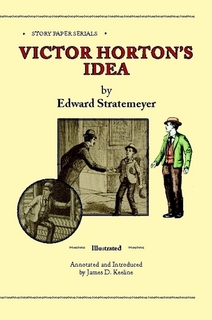 Victor Horton's Idea by Edward Stratemeyer